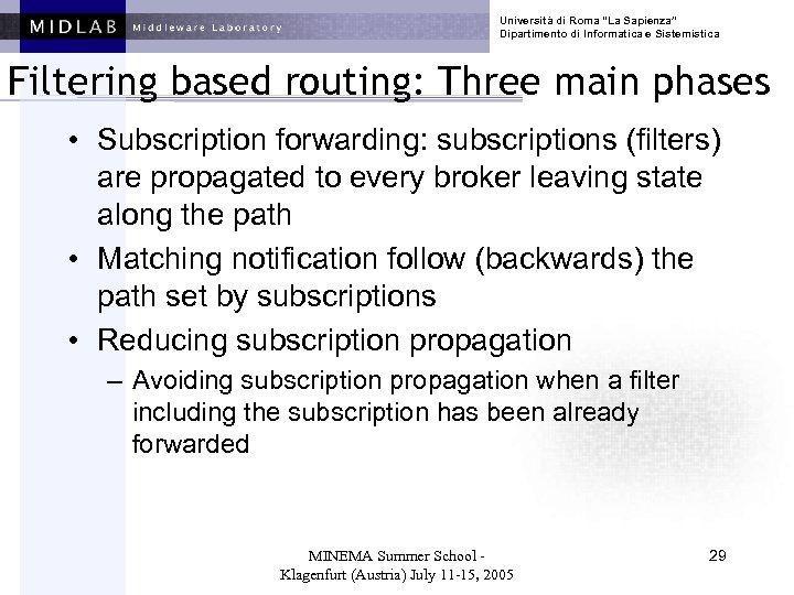 """Università di Roma """"La Sapienza"""" Dipartimento di Informatica e Sistemistica Filtering based routing: Three"""