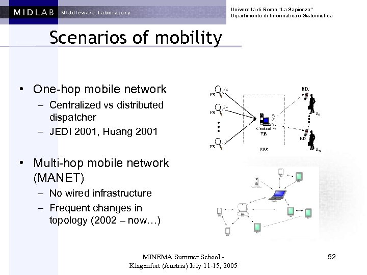 """Università di Roma """"La Sapienza"""" Dipartimento di Informatica e Sistemistica Scenarios of mobility •"""