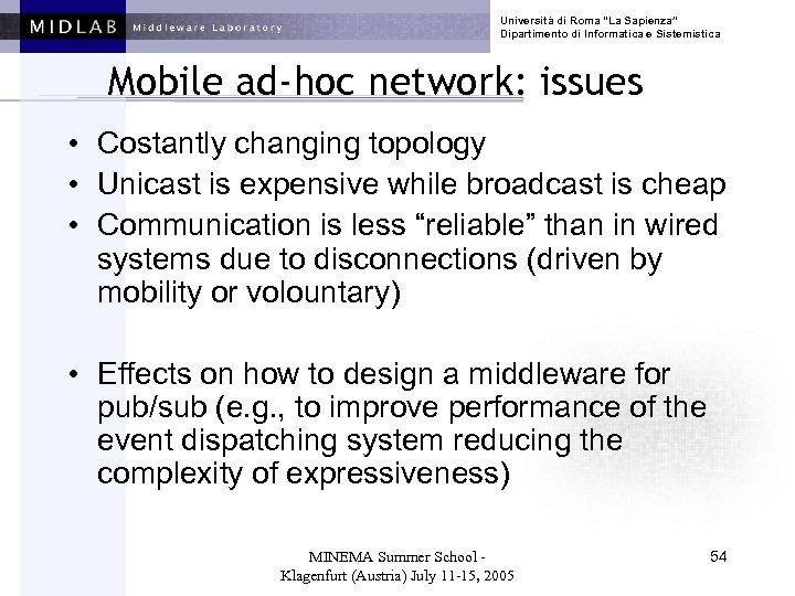 """Università di Roma """"La Sapienza"""" Dipartimento di Informatica e Sistemistica Mobile ad-hoc network: issues"""
