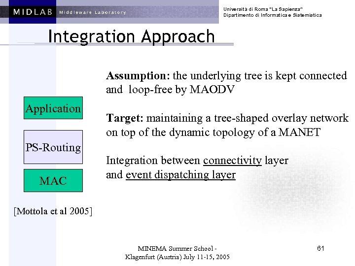 """Università di Roma """"La Sapienza"""" Dipartimento di Informatica e Sistemistica Integration Approach Assumption: the"""