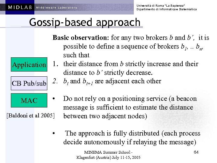 """Università di Roma """"La Sapienza"""" Dipartimento di Informatica e Sistemistica Gossip-based approach Basic observation:"""