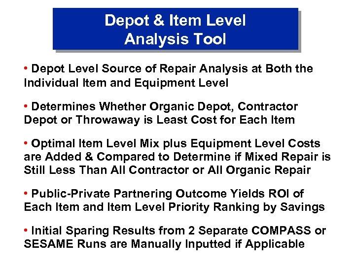 Depot & Item Level Analysis Tool • Depot Level Source of Repair Analysis at