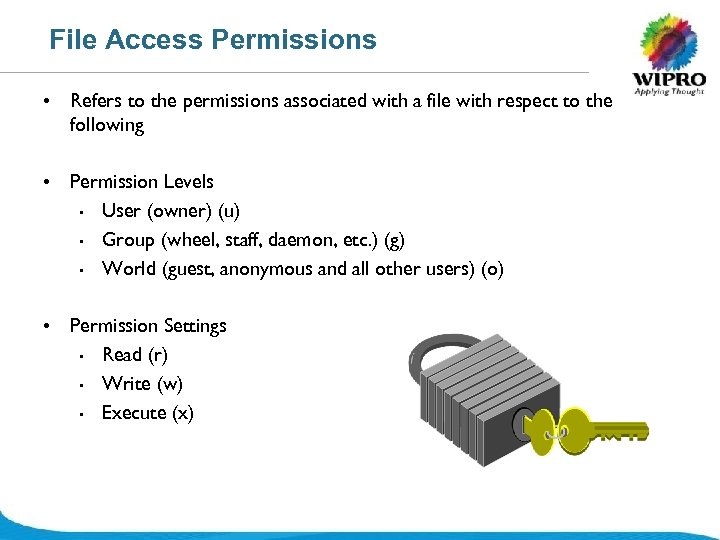 File Access Permissions • Refers to the permissions associated with a file with respect