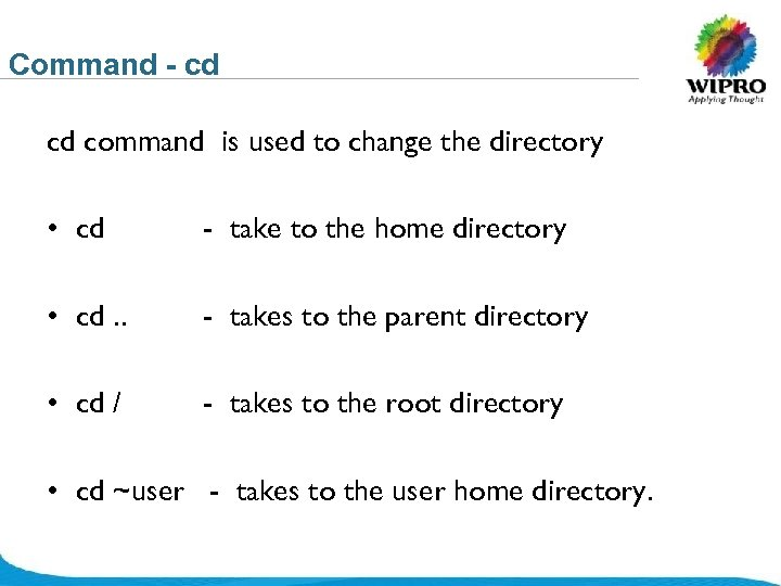 Command - cd cd command is used to change the directory • cd -