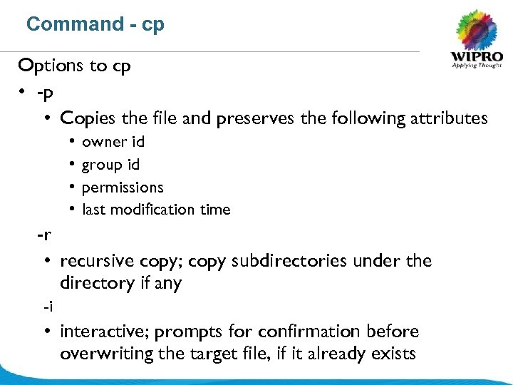Command - cp Options to cp • -p • Copies the file and preserves