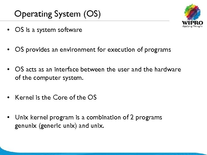 Operating System (OS) • OS is a system software • OS provides an environment