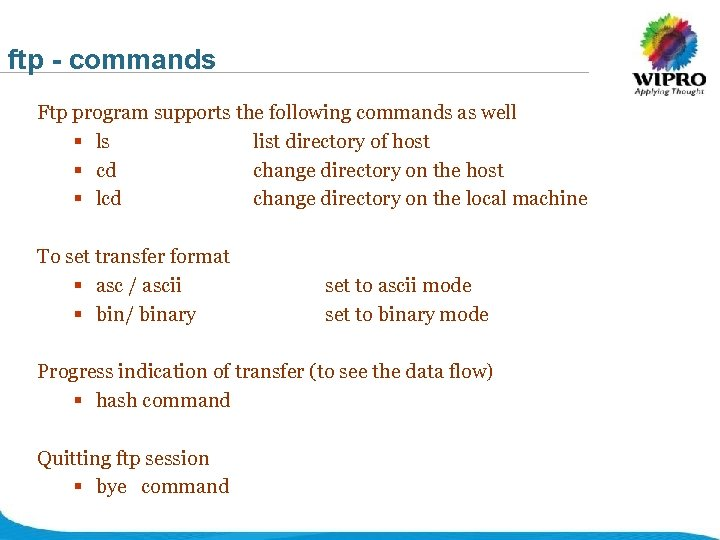 ftp - commands Ftp program supports the following commands as well § ls list