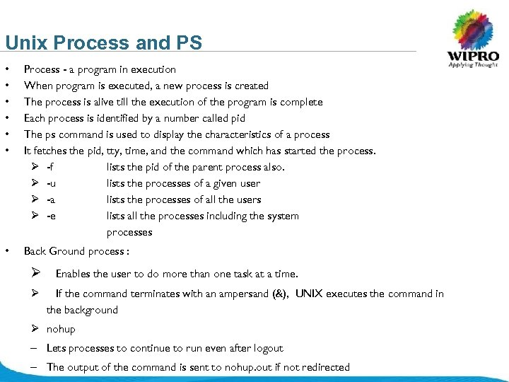 Unix Process and PS • • • Process - a program in execution When
