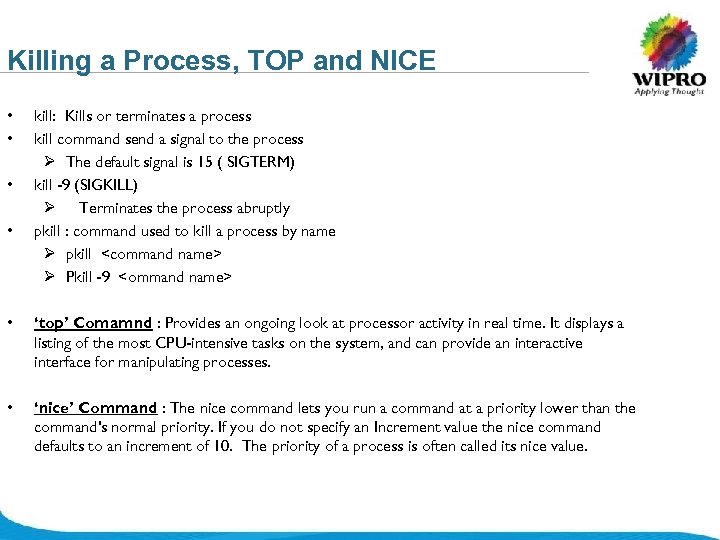 Killing a Process, TOP and NICE • • kill: Kills or terminates a process