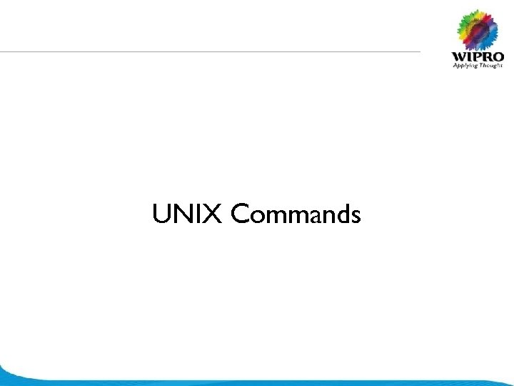 UNIX Commands © 2008 Wipro Ltd - Confidential