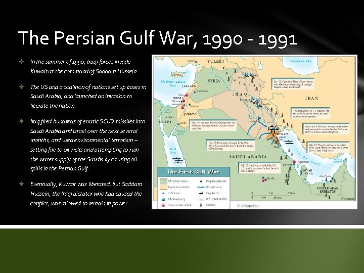 The Persian Gulf War, 1990 - 1991 v In the summer of 1990, Iraqi