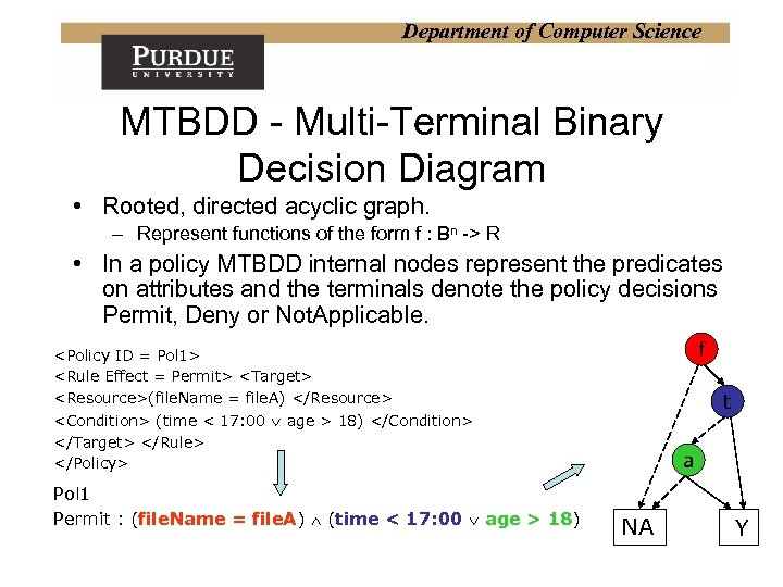 Department of Computer Science MTBDD - Multi-Terminal Binary Decision Diagram • Rooted, directed acyclic