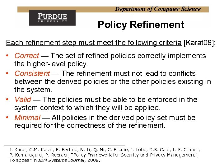 Department of Computer Science Policy Refinement Each refinement step must meet the following criteria