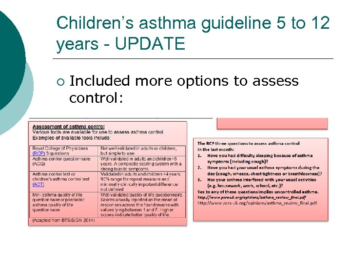Children's asthma guideline 5 to 12 years - UPDATE ¡ Included more options to