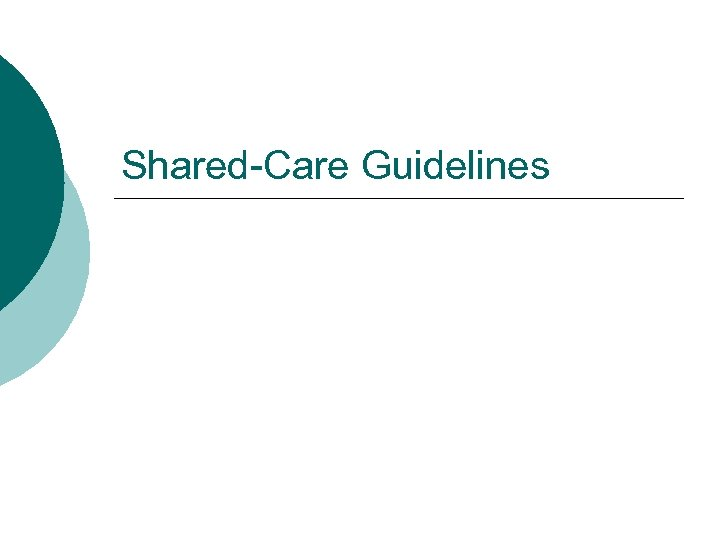 Shared-Care Guidelines