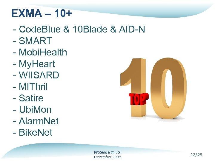 EXMA – 10+ - Code. Blue & 10 Blade & AID-N - SMART -