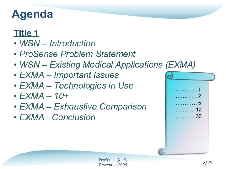 Agenda Title 1 • WSN – Introduction • Pro. Sense Problem Statement • WSN