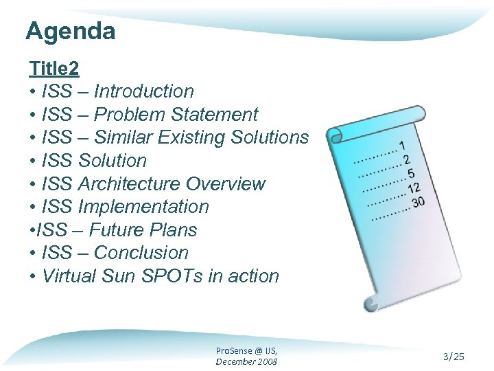 Agenda Title 2 • ISS – Introduction • ISS – Problem Statement • ISS
