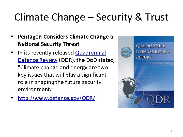 Climate Change – Security & Trust • Pentagon Considers Climate Change a National Security