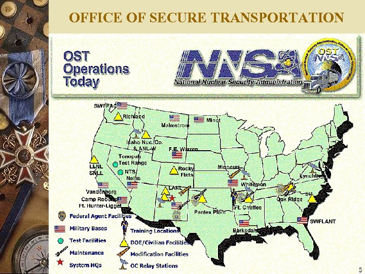 OFFICE OF SECURE TRANSPORTATION