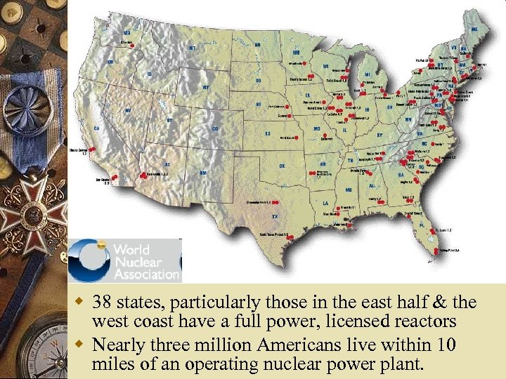w 38 states, particularly those in the east half & the west coast have