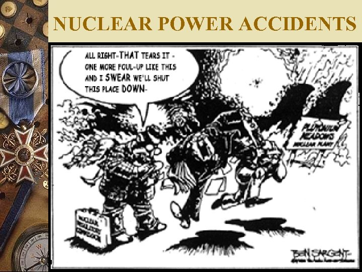 NUCLEAR POWER ACCIDENTS
