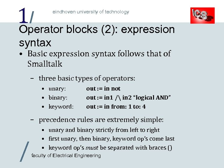 1/ blocks (2): expression Operator eindhoven university of technology syntax • Basic expression syntax
