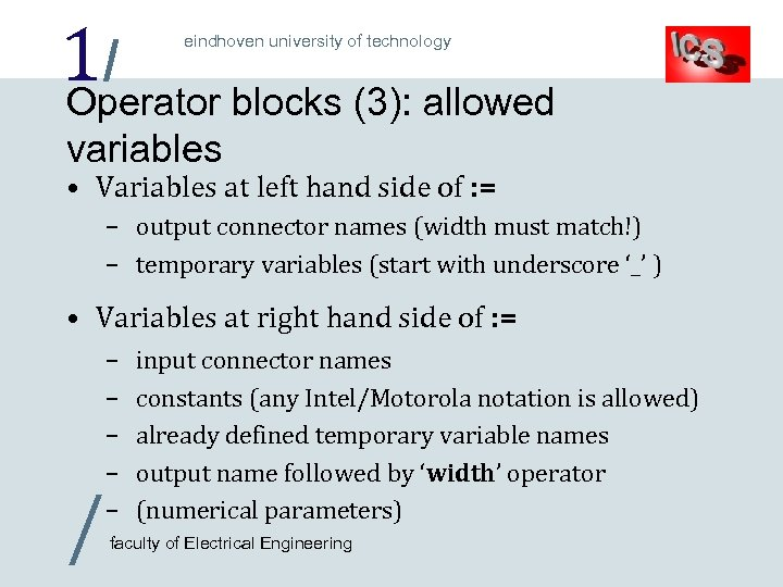 1/ blocks (3): allowed Operator eindhoven university of technology variables • Variables at left