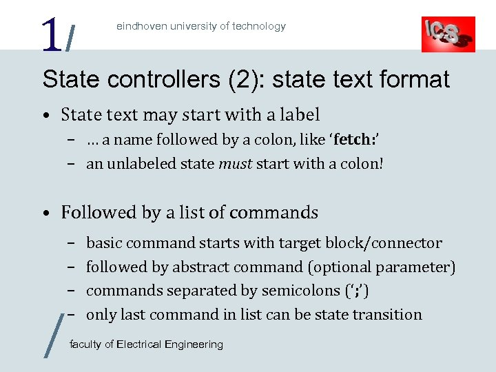 1/ eindhoven university of technology State controllers (2): state text format • State text