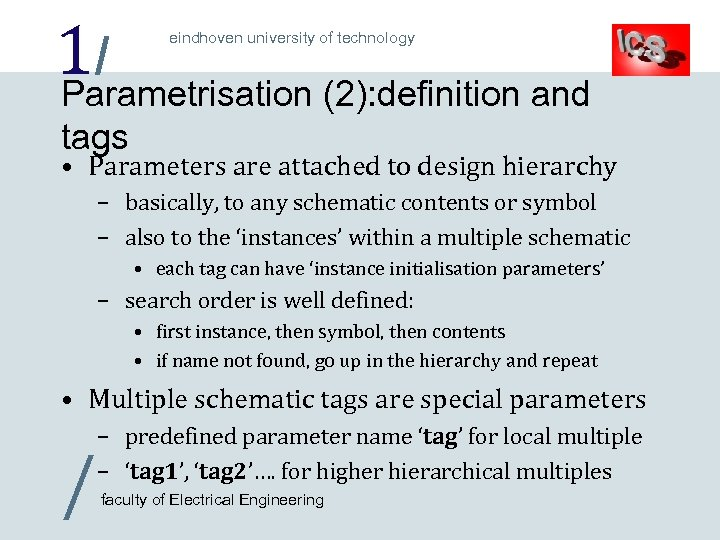 1/ Parametrisation (2): definition and eindhoven university of technology tags • Parameters are attached