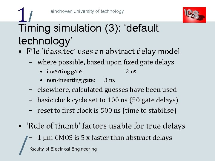 1/ simulation (3): 'default Timing eindhoven university of technology' • File 'idass. tec' uses
