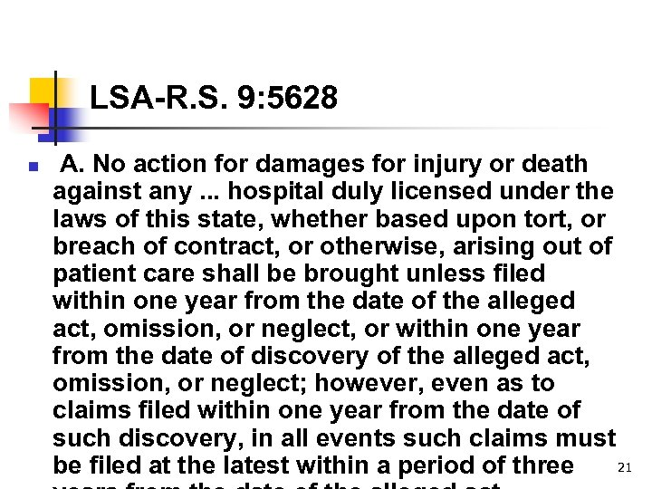 LSA-R. S. 9: 5628 n A. No action for damages for injury or death