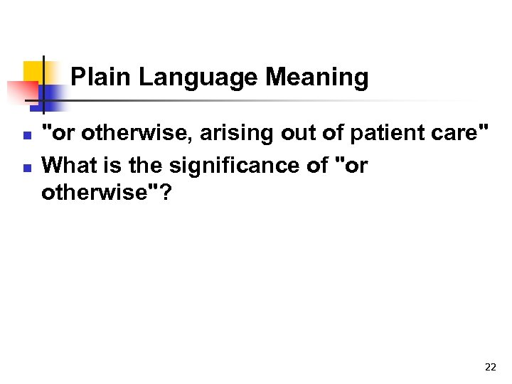 Plain Language Meaning n n