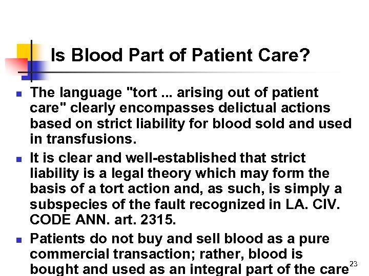 Is Blood Part of Patient Care? n n n The language