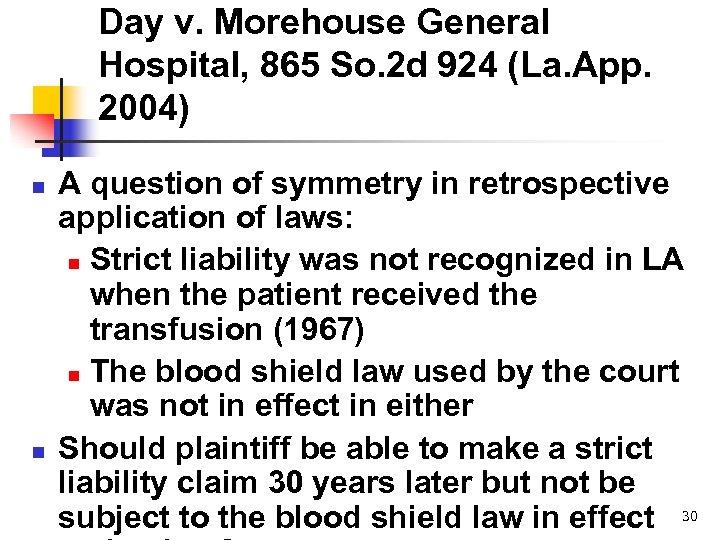 Day v. Morehouse General Hospital, 865 So. 2 d 924 (La. App. 2004) n
