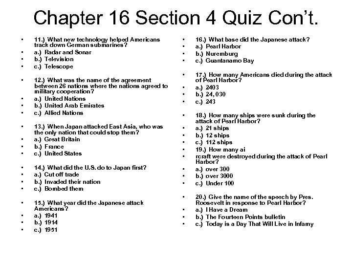Chapter 16 Section 4 Quiz Con't. • • • 11. ) What new technology