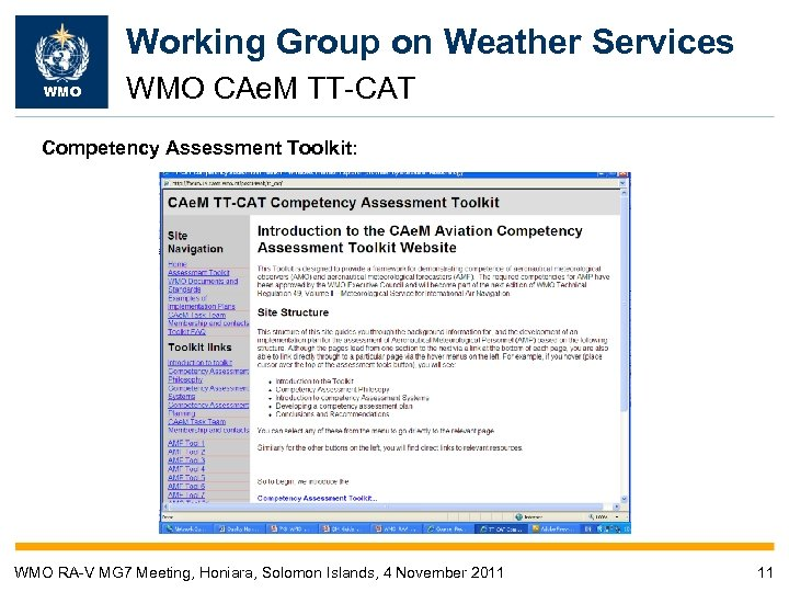 Working Group on Weather Services WMO CAe. M TT-CAT Competency Assessment Toolkit: WMO RA-V