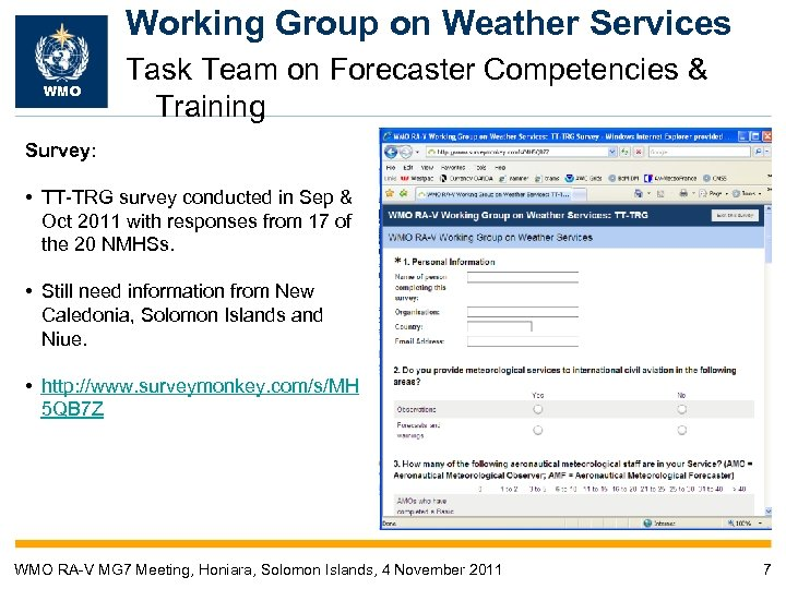 Working Group on Weather Services WMO Task Team on Forecaster Competencies & Training Survey: