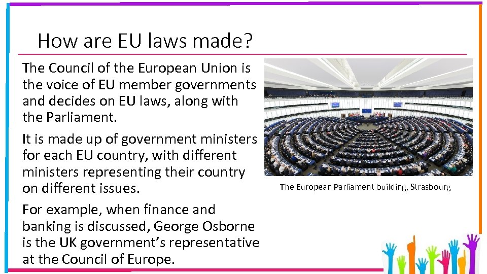 How are EU laws made? The Council of the European Union is the voice