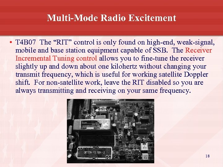"Multi-Mode Radio Excitement • T 4 B 07 The ""RIT"" control is only found"
