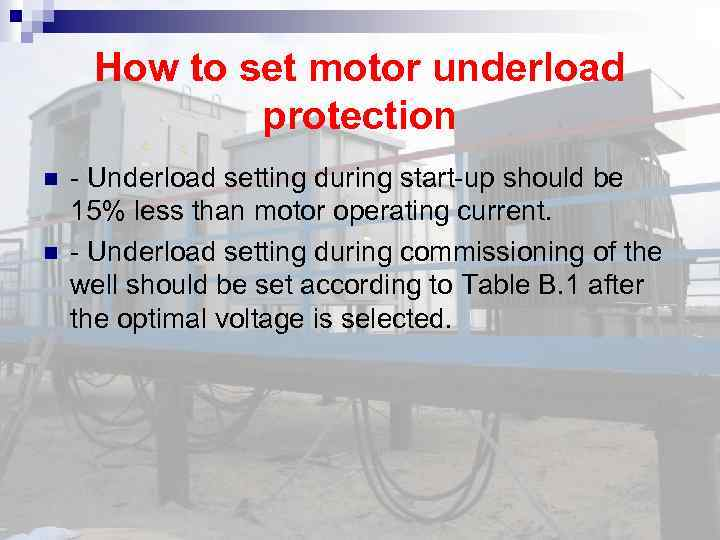 How to set motor underload protection - Underload setting during start-up should be 15%
