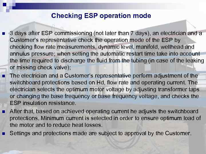 Checking ESP operation mode 3 days after ESP commissioning (not later than 7 days),