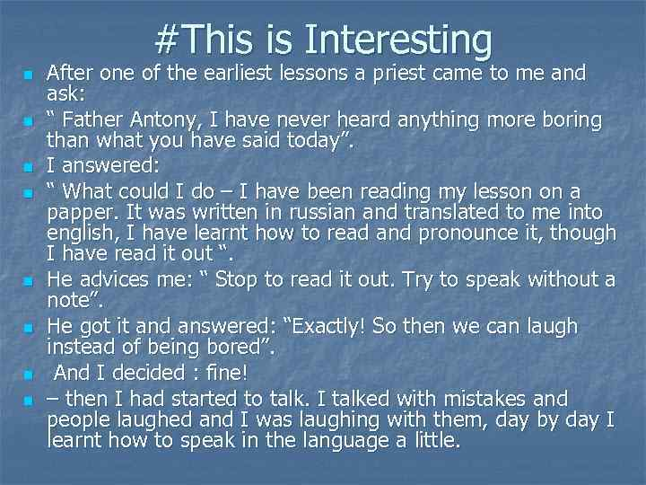 #This is Interesting n n n n After one of the earliest lessons a