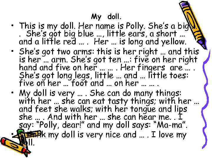 My doll. • This is my doll. Her name is Polly. She's a big