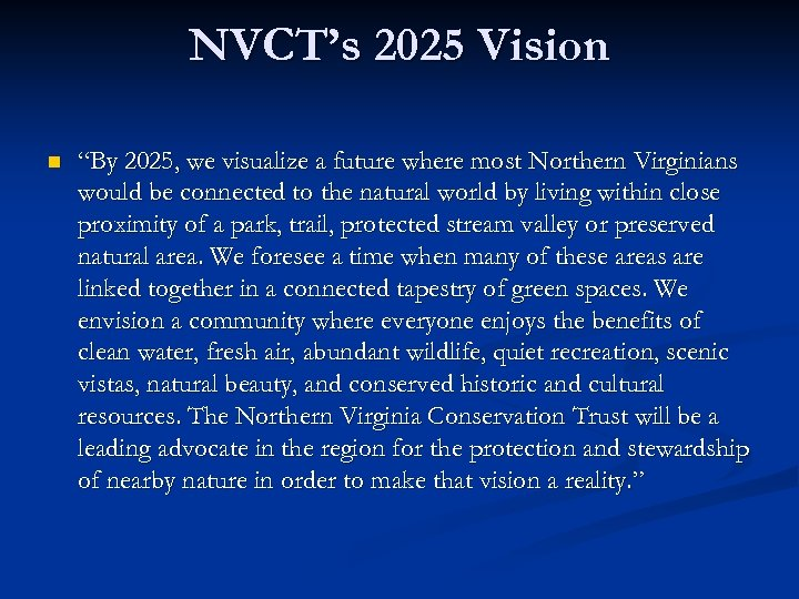 """NVCT's 2025 Vision n """"By 2025, we visualize a future where most Northern Virginians"""