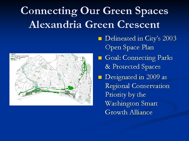 Connecting Our Green Spaces Alexandria Green Crescent n n n Delineated in City's 2003