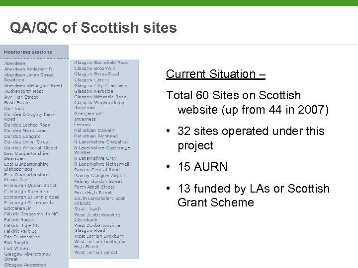 QA/QC of Scottish sites Current Situation – Total 60 Sites on Scottish website (up