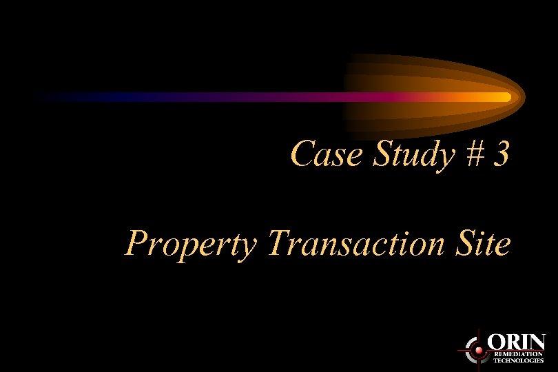 Case Study # 3 Property Transaction Site