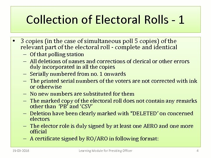 Collection of Electoral Rolls - 1 • 3 copies (in the case of simultaneous