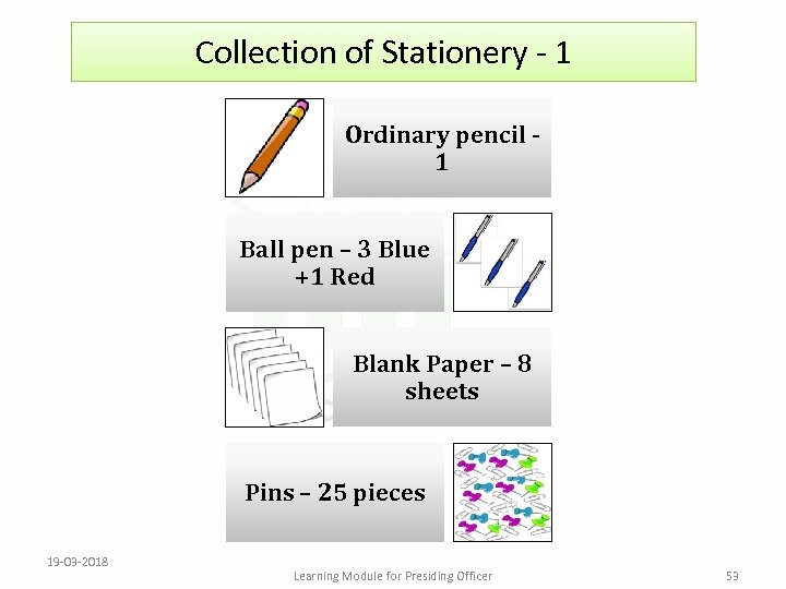 Collection of Stationery - 1 Ordinary pencil 1 Ball pen – 3 Blue +1